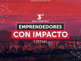 3° Encuentro de Emprendedores con Impacto del NOA (Virtual)