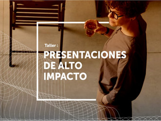 """Curso """"Presentaciones de Alto Impacto"""""""