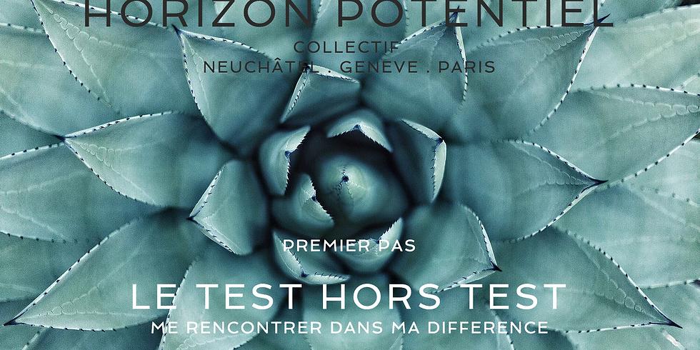 LE TEST HORS TEST ©  | MAI