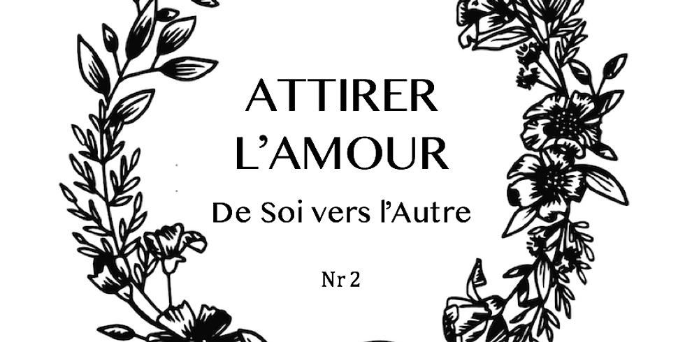 Attirer l'Amour (2)
