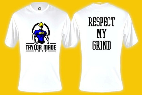 """RESPECT MY GRIND"" TEE (DRI-FIT)"