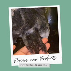 """Process over Products - During the """"Curl Makeover"""""""