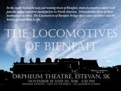 The Locomotives of Bienfait Premiere