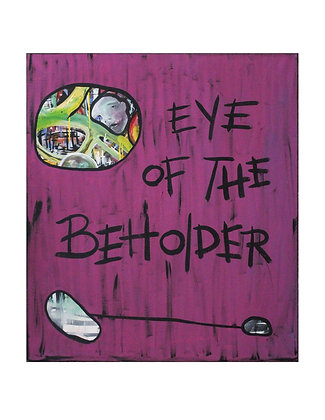 Print: Eye Of The Beholder (Canvas)