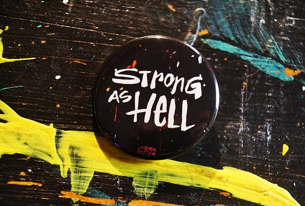 """""""Strong As Hell"""" Pin (1.5"""")"""