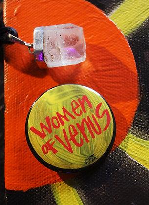 """""""Women Of Venus"""" Pin (1.5"""")"""