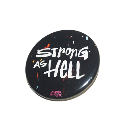 """Strong As Hell"" Pin (1.5"")"