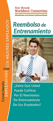 New Mexico Workforce Connection Training Reimbursement brochure cover, Spanish version. Did you know that you can be reimbursed for training new and existing employees? Photo of young man wearing white long sleeve button-up shirt, tie, holding computer tablet in warehouse.