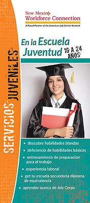 New Mexico Workforce Connection Out-of-School Youth brochure cover, Spanish version. Out-of-school youth ages 16-24. Discover soft skills, basic skills deficiency, job readiness training, gain work experience, get your high school equivalency diploma, learn about Job Corps. Photo of young woman wearing black graduation cap and gown arms crossed in front of her hugging documents and holding rolled diploma in right hand.