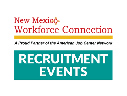 Free In-Person Recruitment Events Open to the Public - NMWC in Las Cruces - July 26-29, 2021