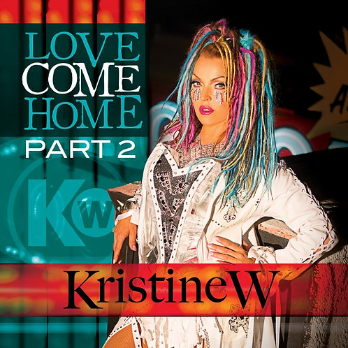 Love Come Home Pt. 2: Remixes
