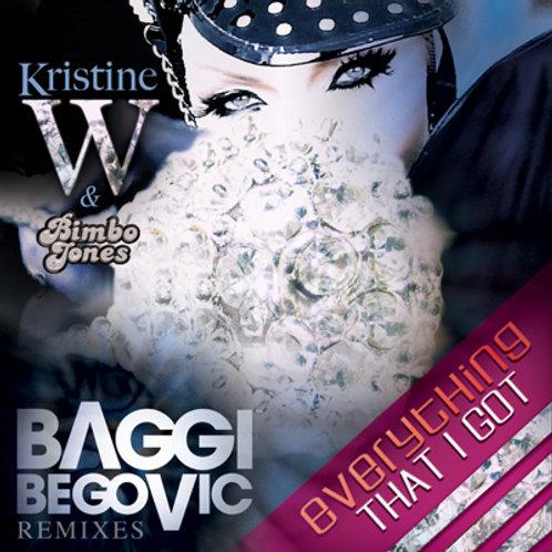 Everything That I Got: Baggi Begovic Remixes