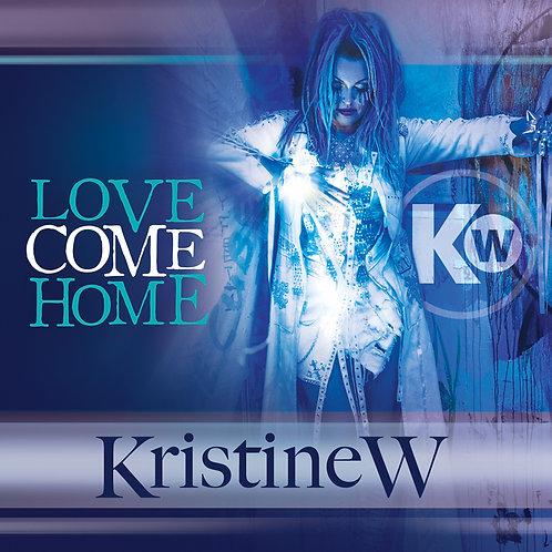 Love Come Home: Remixes