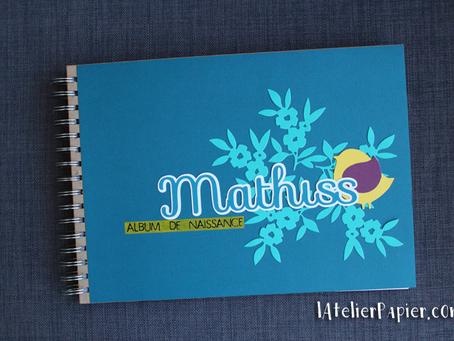 [Création personnalisée] Album de Naissance « Mathiss »