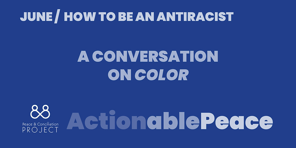 Actionable Peace / June