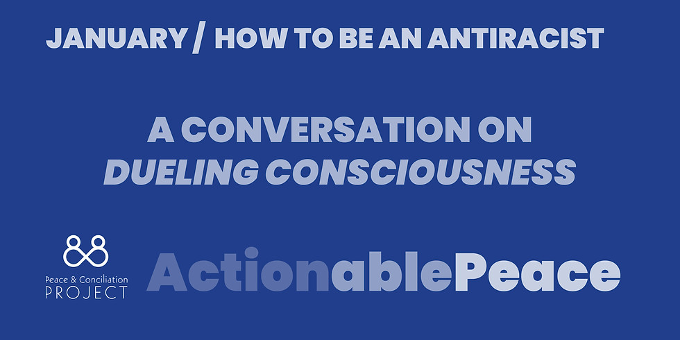 Actionable Peace / January