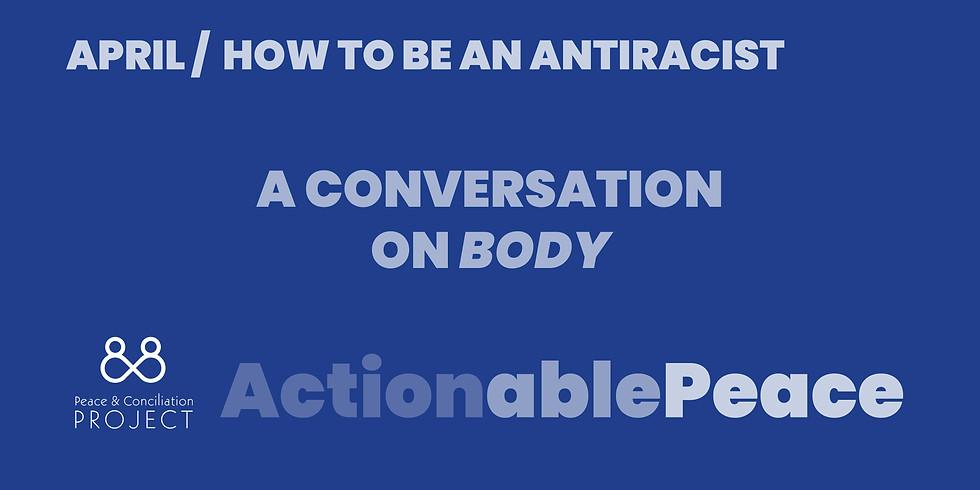 Actionable Peace / April