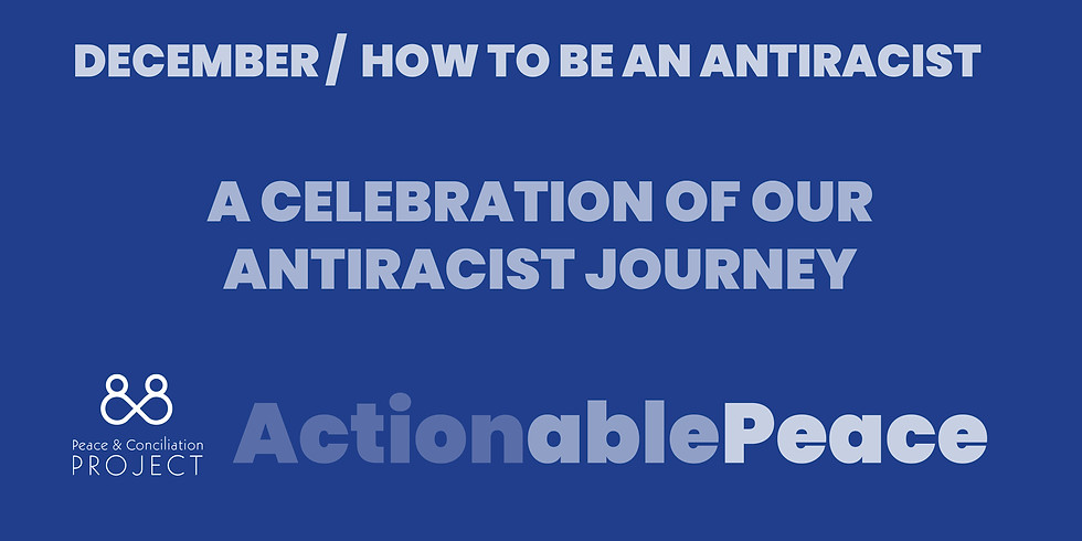 Actionable Peace / December