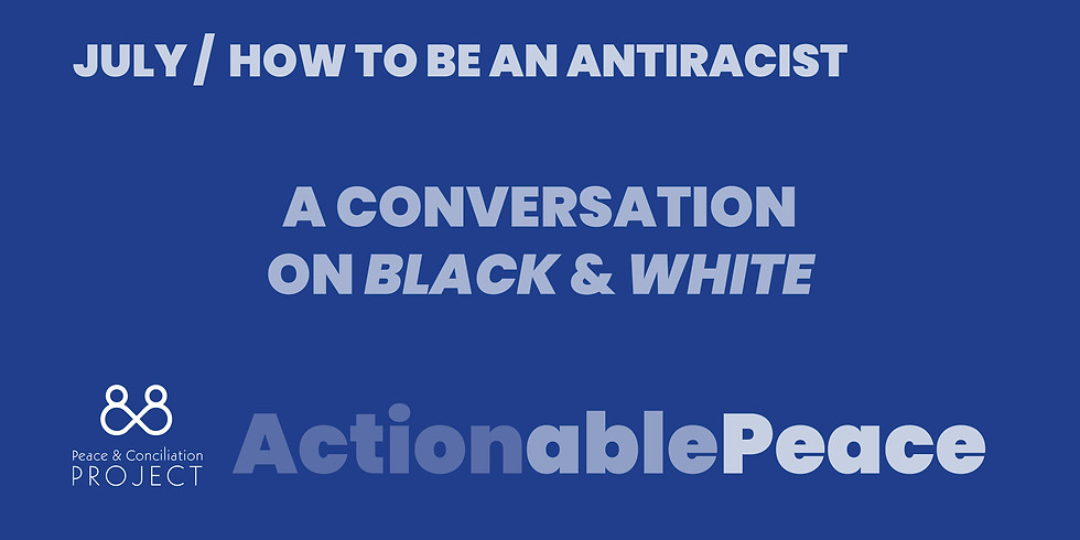 Actionable Peace / July