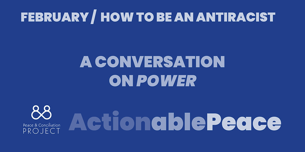 Actionable Peace / February
