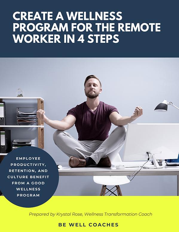 create a wellness program for the remote