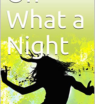 Short Story 'Oh what a night'