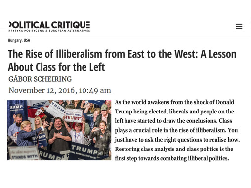 The Rise of Illiberalism from East to the West: A Lesson About Class for the Left