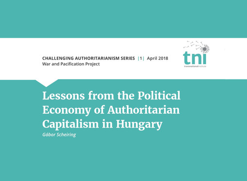 Lessons from the Political Economy of Authoritarian Capitalism in Hungary