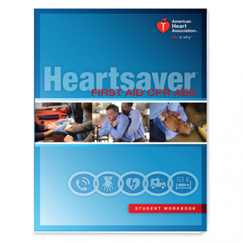 American Heart Association Heartsaver First Aid & CPR Student Workbook