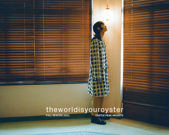 THE WORLD IS YOUR OYSTER SS21