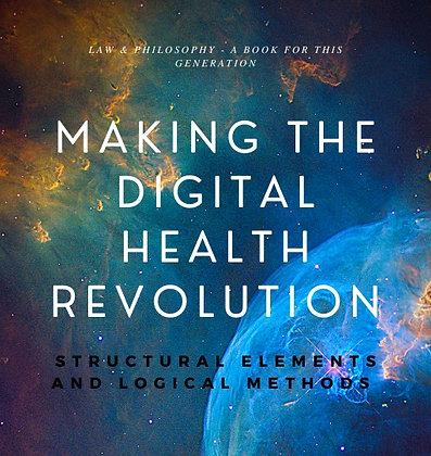 Making the Digital Health Revolution (eBook)