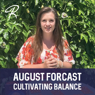August Forecast: Cultivating Balance