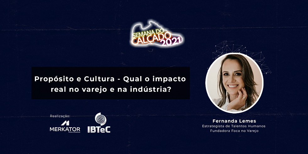 """Painel Merkator Feiras e Eventos: """"Propósito e Cultura - Qual o impacto real no varejo e na indústria?"""""""