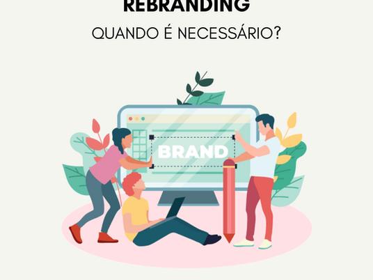 Rebrading: quando é necessário?