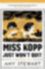 Miss Kopp Just Won't Quit.jpg