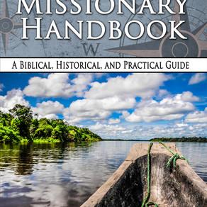 New Book! The Baptist Missionary Handbook