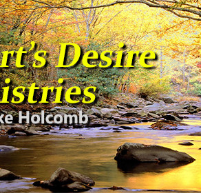 My Heart's Desire Broadcast with Mike Holcomb