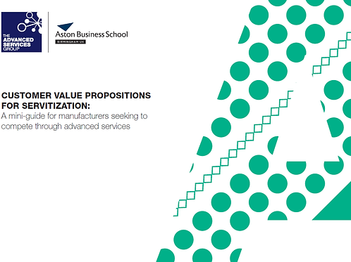 Customer Value Propositions for Servitization Mini-Guide