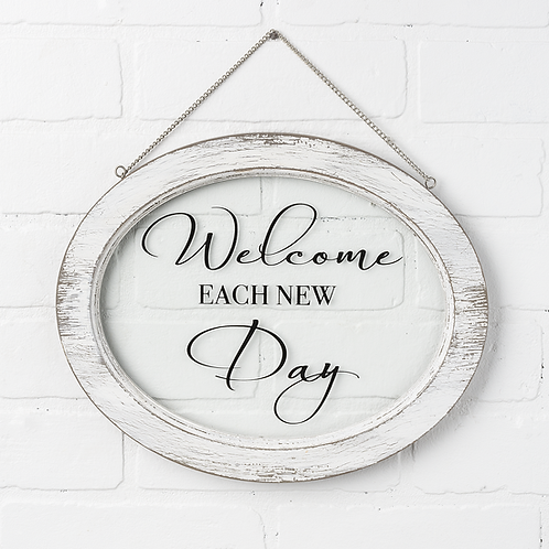Welcome Each New Day Wall Plaque