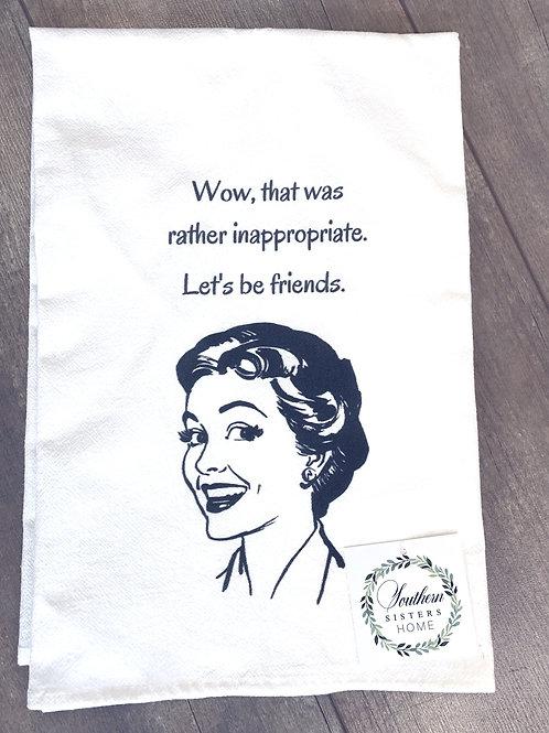 """""""Let's Be Friends"""" Cotton Tea Towel"""
