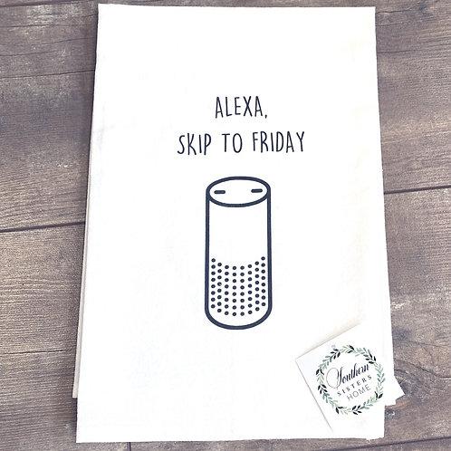 """Alexa, Skip to Friday"" Cotton Tea Towel"