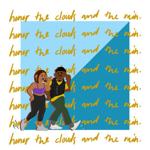 honor the clouds and the rain cartoon promo