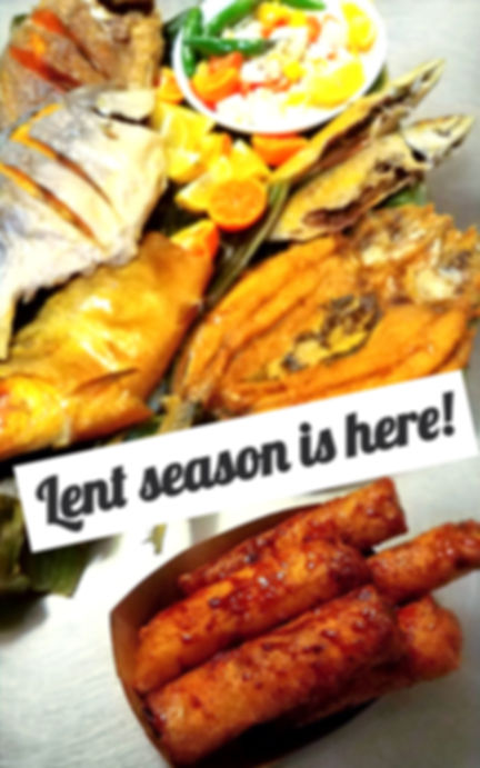 Lent Season is here and we have fried tilapia, pompano, bangus, hasa  hasa, mackere and more fish dishes! special for lent and also pictured is the famous Mama San's Turon.