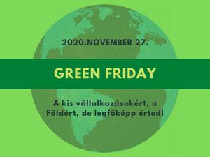 Green Friday, avagy töltsd zölden a pénteket!