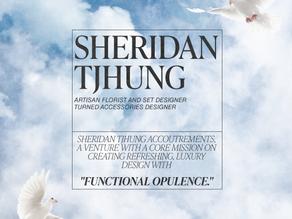 THE VERSATILITY OF SHERIDAN TJHUNG