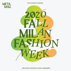 2020 Fall Milan Fashion Week