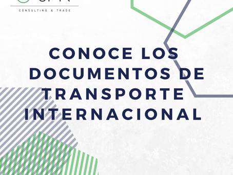 ¡Conoce los documentos de transporte internacional!