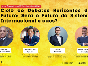Ciclo de Debates Horizontes de Futuro: Será o Futuro do Sistema Internacional o caos?