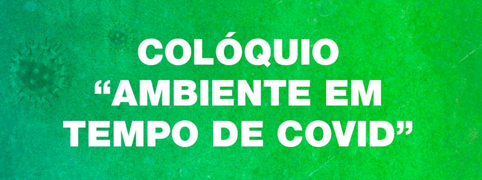 AAUL PROMOVE COLÓQUIO DEDICADO AO AMBIENTE EM TEMPO DE COVID-19