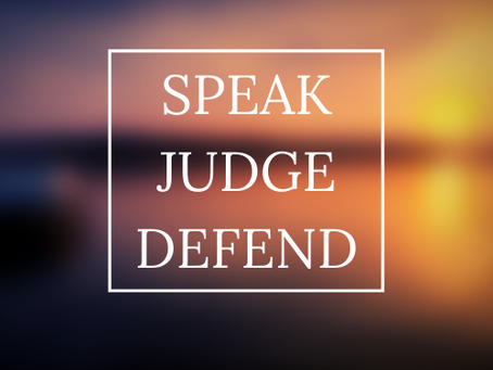 Speak, Judge, Defend